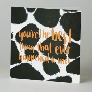 Letterpress Card - Black Ink - You're The Best Thing That Ever Happened To Me